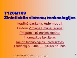 T120M109 Ž iniatinklio  sistemų  technologijos