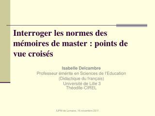 Interroger les normes des mémoires de master : points de vue croisés