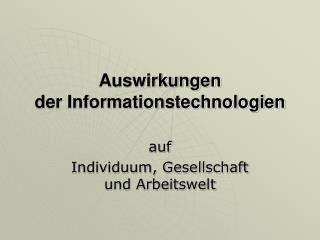 Auswirkungen der Informationstechnologien