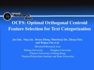 OCFS: Optimal Orthogonal Centroid Feature Selection for Text Categorization