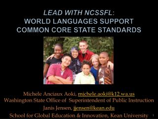Lead with NCSSFL: World Languages Support  Common Core STATE Standards