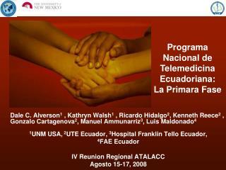 Programa Nacional de Telemedicina Ecuadoriana:  La Primara Fase