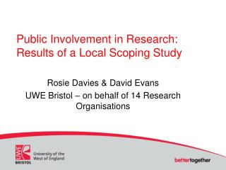 Public Involvement in Research: Results of a Local Scoping Study