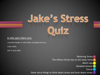 Jake's Stress Quiz