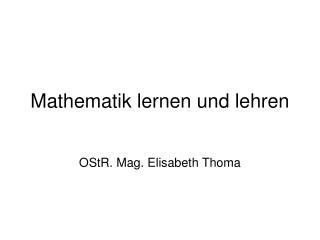 Mathematik lernen und lehren