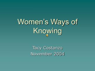 Women�s Ways of Knowing