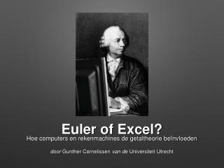 Euler of Excel?