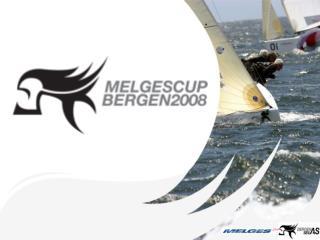 1 Bergen Seil AS 2 Melgescup Bergen 2008 3 Båten – Melges 24