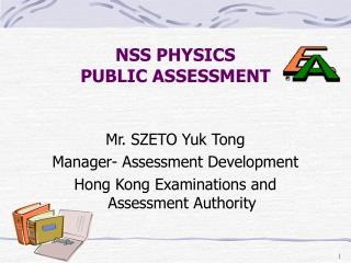 NSS PHYSICS  PUBLIC ASSESSMENT