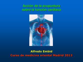 Acción de la acupuntura  sobre la función cardiaca
