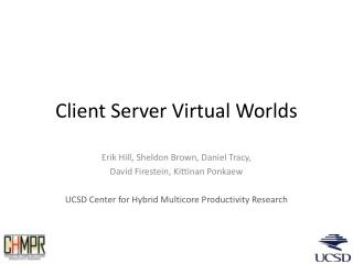 Client Server Virtual Worlds