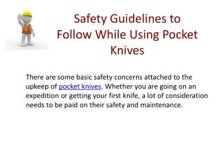 Safety Guidelines to Follow While Using Pocket Knives