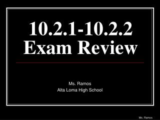 10.2.1-10.2.2 Exam Review