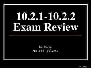 10.2.1-10.2.2 Exam Review