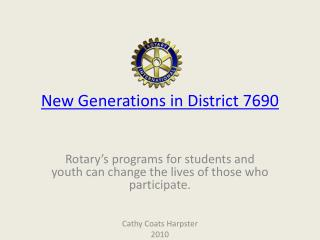 New Generations in District 7690