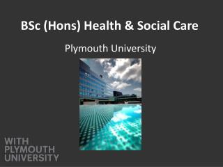 BSc ( Hons ) Health & Social Care