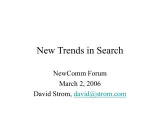 New Trends in Search