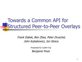 Towards a Common API for Structured Peer-to-Peer Overlays