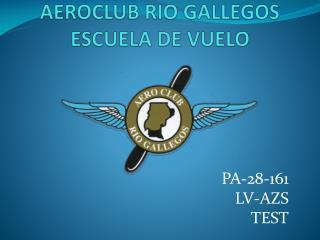 AEROCLUB RIO GALLEGOS ESCUELA DE VUELO