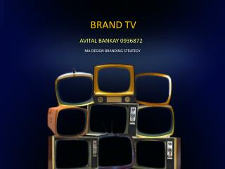 BRAND TV