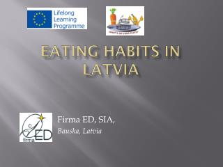 Eating habits in latvia