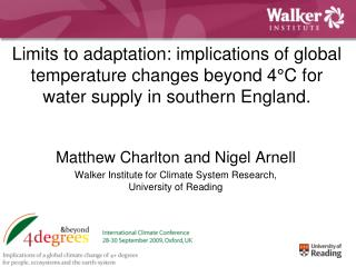 Matthew Charlton and Nigel Arnell Walker Institute for Climate System Research,
