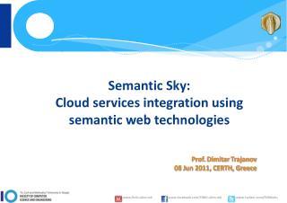 Semantic Sky: Cloud services integration using semantic web technologies