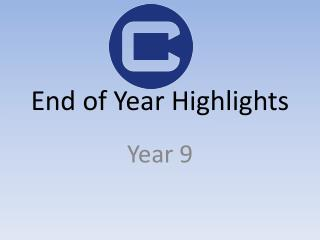 End of Year Highlights