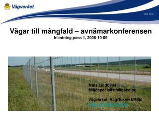 Vägar till mångfald – avnämarkonferensen Inledning pass 1, 2008-10-09