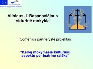 Vilniaus J .  Basanavi čiaus  vidurinė mokykla