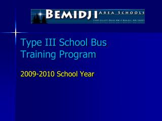 Type III School Bus Training Program