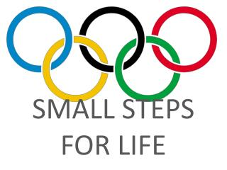 SMALL STEPS FOR LIFE