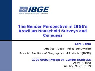 The Gender Perspective in IBGE's Brazilian Household Surveys and Censuses