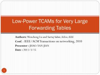 Low-Power TCAMs for Very Large Forwarding Tables