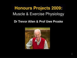 Honours Projects 2009: Muscle & Exercise Physiology