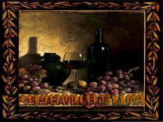 LAS MARAVILLAS DE LA UVA
