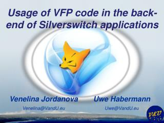 Usage  of VFP code in the back-end of  Silverswitch applications