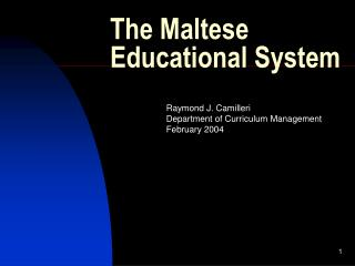 The Maltese Educational System