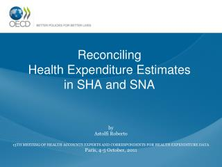 Reconciling  Health Expenditure Estimates in SHA and SNA