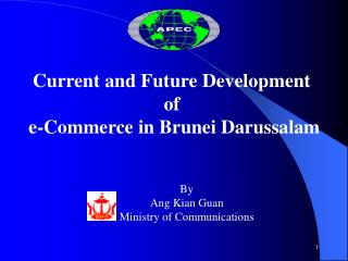 Current and Future Development  of  e-Commerce in Brunei Darussalam