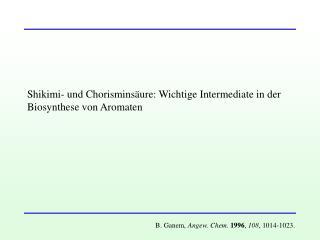 Shikimi- und Chorisminsäure: Wichtige Intermediate in der Biosynthese von Aromaten