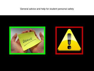 General advice and help for student personal safety