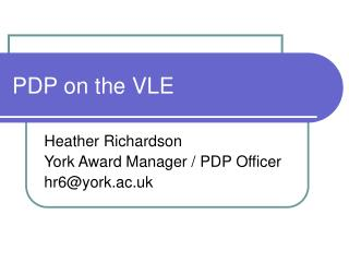 PDP on the VLE