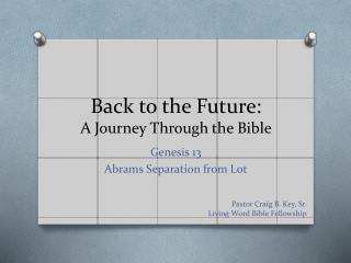Back to the Future: A Journey Through the Bible