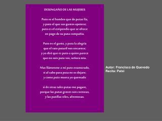 Autor: Francisco de Quevedo Recita: Patxi