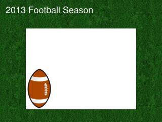 2013 Football Season