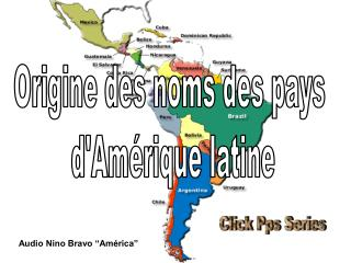 Origine des noms des pays  d'Am�rique latine