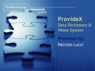 ProvideX Data Dictionary & Views System
