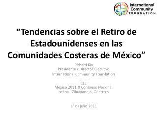 """""""Tendencias sobre el Retiro de Estadounidenses en las Comunidades Costeras de México"""""""