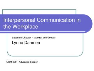 Interpersonal Communication in the Workplace